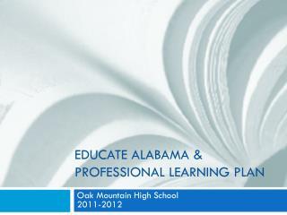 Educate Alabama & Professional Learning Plan