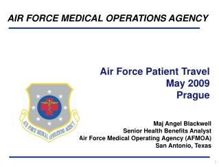 Air Force Patient Travel  May 2009 Prague