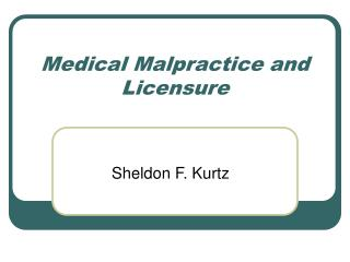 Medical Malpractice and Licensure