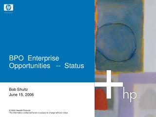 BPO  Enterprise Opportunities   --  Status