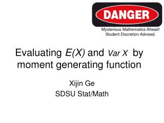 Evaluating  E(X)  and  Var X  by moment generating function