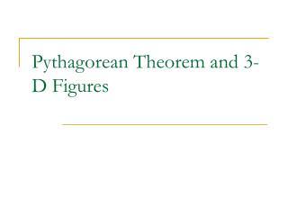 Pythagorean Theorem and 3-D Figures