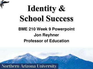 Identity & School Success