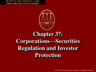Chapter 37:   Corporations�Securities Regulation and Investor Protection