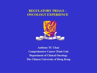 REGULATORY TRIALS –  ONCOLOGY EXPERIENCE