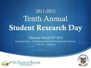 2011-2012 Tenth Annual Student Research Day