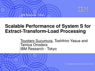 Scalable Performance of System S for Extract-Transform-Load Processing