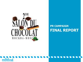 PR CAMPAIGN  FINAL REPORT