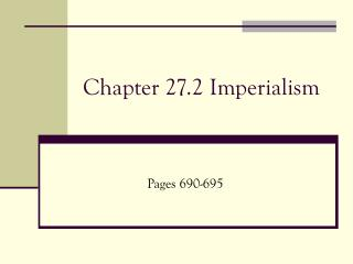 Chapter 27.2 Imperialism
