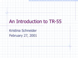 An Introduction to TR-55