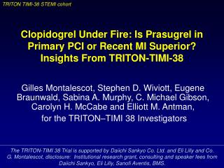 The TRITON-TIMI 38 Trial is supported by Daiichi Sankyo Co. Ltd. and Eli Lilly and Co.