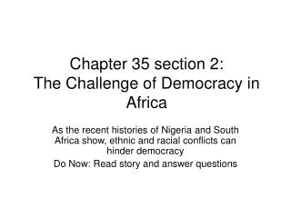 Chapter 35 section 2: The Challenge of Democracy in Africa