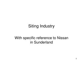 Siting Industry