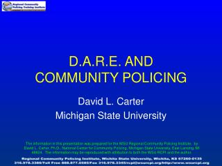 D.A.R.E. AND COMMUNITY POLICING