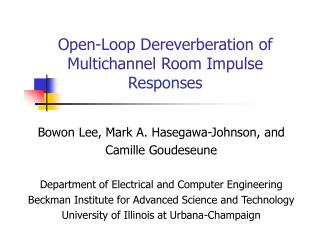 Open-Loop Dereverberation of Multichannel Room Impulse Responses