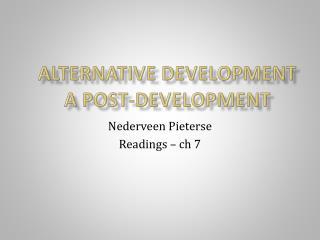 Alternative development  a post-development