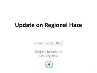 Update on Regional Haze