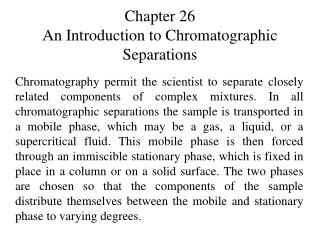 Chapter 26 An Introduction to Chromatographic Separations