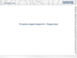 Template  staged diagramm  /  Staged  plan