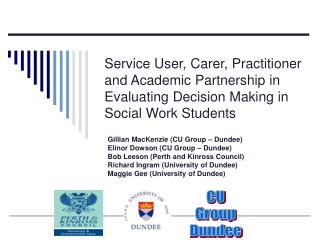Service User, Carer, Practitioner and Academic Partnership in Evaluating Decision Making in Social Work Students