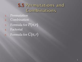 5.5  Permutations and Combinations