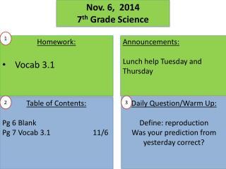 Nov.  6 ,   2014 7 th  Grade Science
