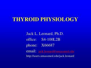 THYROID PHYSIOLOGY