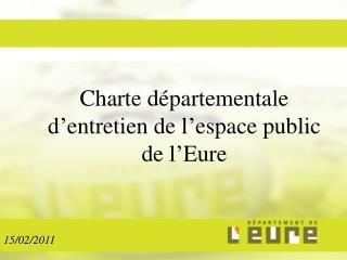 Charte d partementale d entretien de l espace public de l Eure
