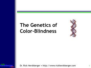 The Genetics of  Color-Blindness