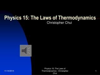 Physics 15: The Laws of Thermodynamics