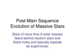 Post-Main Sequence Evolution of Massive Stars