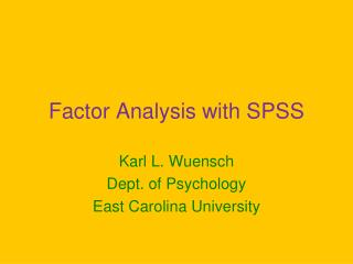 Factor Analysis with SPSS