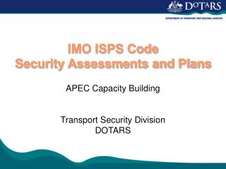 IMO ISPS Code Security Assessments and Plans