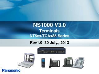 NS1000 V3.0 Terminals NT5xx/TCAx85 Series