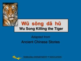 Wǔ sōng dǎ hǔ Wu Song Killing the Tiger