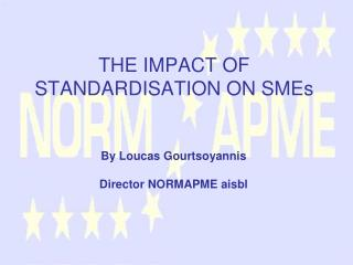 THE IMPACT OF STANDARDISATION ON SMEs