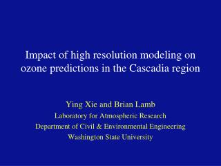 Impact of high resolution modeling on ozone predictions in the Cascadia region