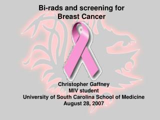 Christopher Gaffney MIV student University of South Carolina School of Medicine August 28, 2007