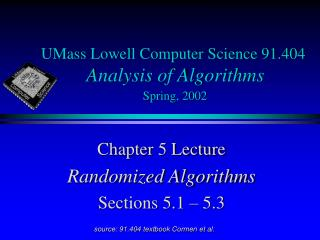 UMass Lowell Computer Science 91.404 Analysis of Algorithms Spring, 2002