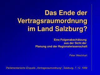 Das Ende der Vertragsraumordnung  im Land Salzburg