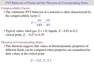 PVT  Behavior of Fluids and the Theorem of Corresponding States