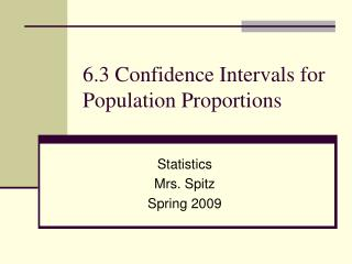 6.3 Confidence Intervals for Population Proportions