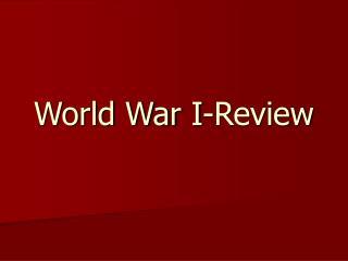 World War I-Review