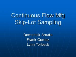 Continuous Flow Mfg Skip-Lot Sampling