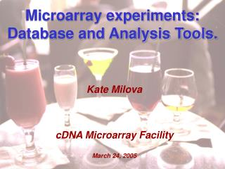 Microarray experiments: Database and Analysis Tools.