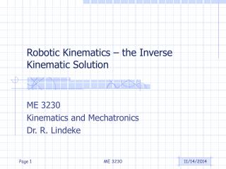 Robotic Kinematics – the Inverse Kinematic Solution