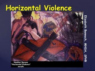 Horizontal Violence