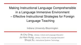 Making Instructional Language Comprehensible  in a Language Immersive Environment