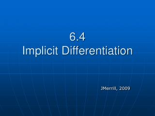 6.4  Implicit Differentiation