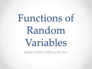 Functions of Random Variables